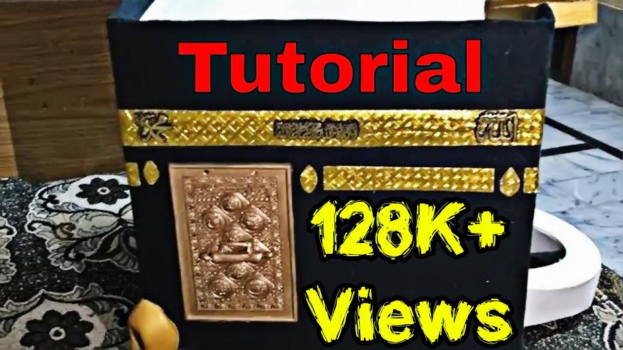 How to make Khana Kaba Model - Model of Khana Kaba Handmade Tutorial