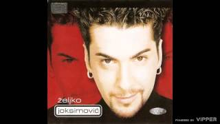 Zeljko Joksimovic - Habanera - (Audio 1999)