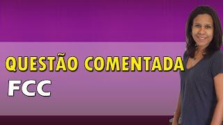 Português para Concursos - Questões Comentadas FCC