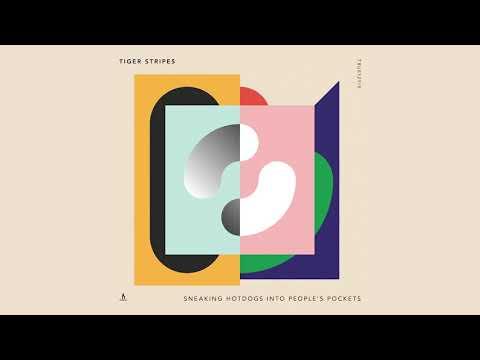 Tiger Stripes — Sneaking Hotdogs into Peoples Pocket's — Truesoul — TRUE12115