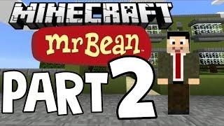 Minecraft Mr Bean part 2 LINK!