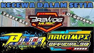 DJ KECEWA DALAM SETIA   Remixer  Badrus Soufil Huda Feat Pemuda ARKAMPI