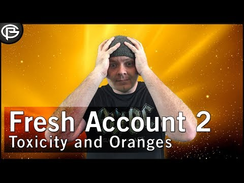 Fresh Account - Toxicity and Oranges
