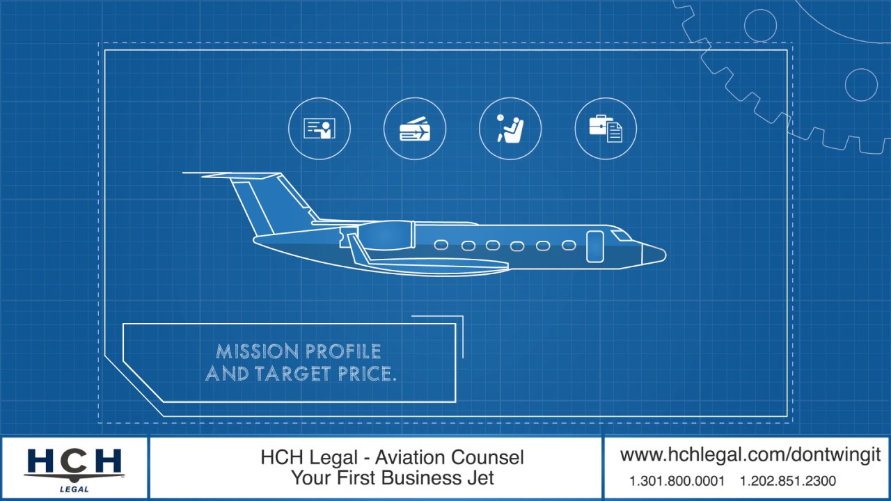 HCH Legal: Your First Business Aircraft