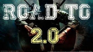 Road To 2.0 - Esta arma es una basura de lejos - Parte 2