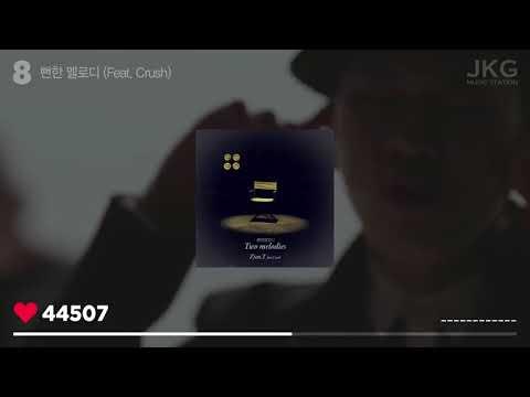 TOP 10 Best Songs of Zion.T [ 320kbps ]