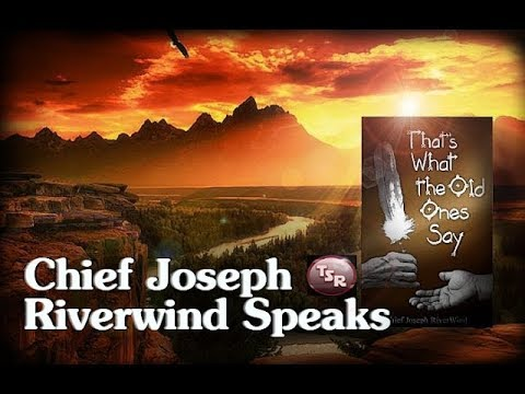 TSR 149: Chief Joseph Riverwind Speaks - The Creator's Path