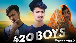 420 boys// Bangla new short natok //new funny video // new short films // arfin emon funny