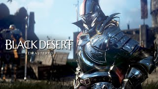 Black Desert Online Remastered Trailer