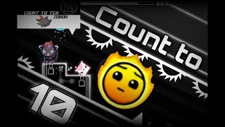 (New Level!) Count to Ten - Zoroa GD (me)