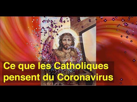 CE QUE LES CATHOLIQUES PENSENT DU CORONAVIRUS