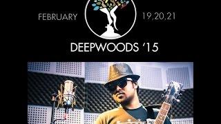 Deepwoods 2015-Promo Song