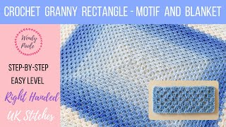 How to Crochet a Granny Rectangle - Blanket and Motif - Right Handed - Easy Level - Wendy Poole