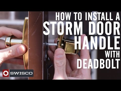 How to Install a Storm Door Handle with Deadbolt [1080p]