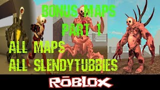 Slendytubbies ROBLOX Bonus Maps Part 1 By NotScaw [Roblox]