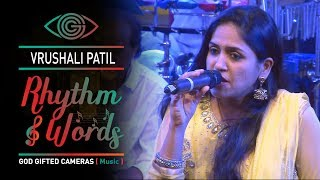 | Vrushali Patil | | Rhythm & Words | | God Gifted Cameras |