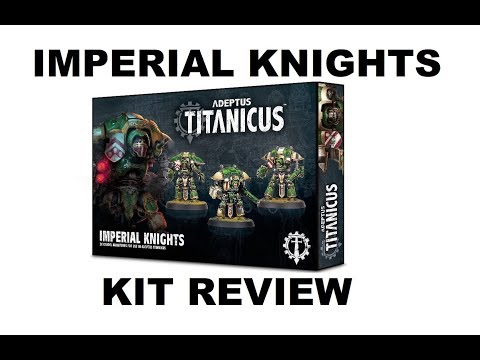 Adeptus Titanicus: Imperial Knights – Kit Review