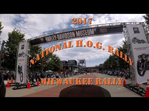 2017 Milwaukee Rally & Nat'l HOG Rally at HD MUSEUM!