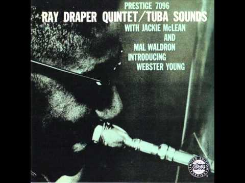 Ray Draper Quintet - Tuba Sounds 1957 (FULL ALBUM)