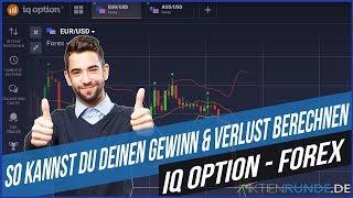 IQ Option - Forex: So kannst Du deinen Gewinn & Verlust berechnen!