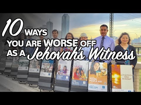 10 ways you are worse off as a Jehovah