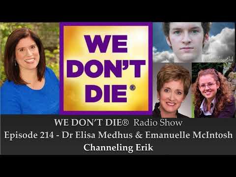 """Episode 214 Dr. Elisa Medhus and Emanuelle McIntosh of """"Channeling Erik"""""""