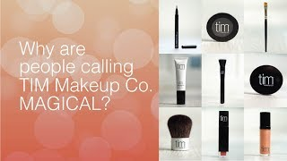 Why do people call TIM Makeup Co MAGICAL?