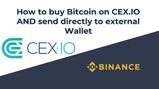 How to buy bitcoin on CEX.IO and send to external wallet