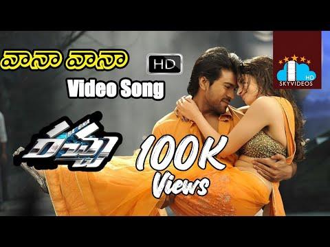 Racha Movie Full Songs | Vaana Vaana Full Video Song | Ram Charan | Tamannaah | Mani Sharma