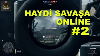 Battlefield 1 Early Enlister Online TÜRKÇE #2