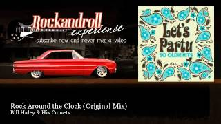 Bill Haley & His Comets - Rock Around the Clock - Original Mix