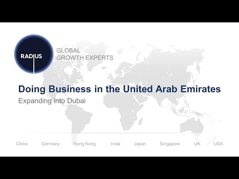 Doing Business in the United Arab Emirates: Expanding into Dubai