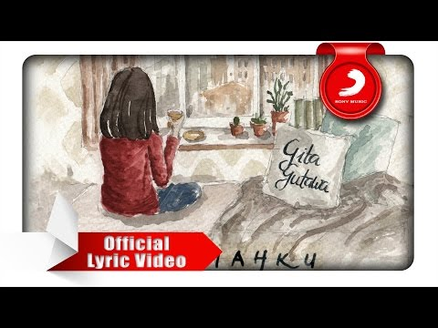 Gita Gutawa - Rumahku [Official Lyric Video]