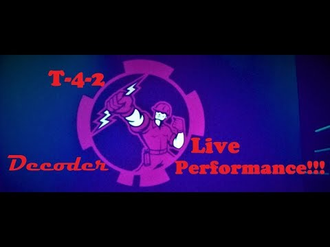 T-4-2 - Decoder LIVE!!! (Houston, TX) 11/18/2017