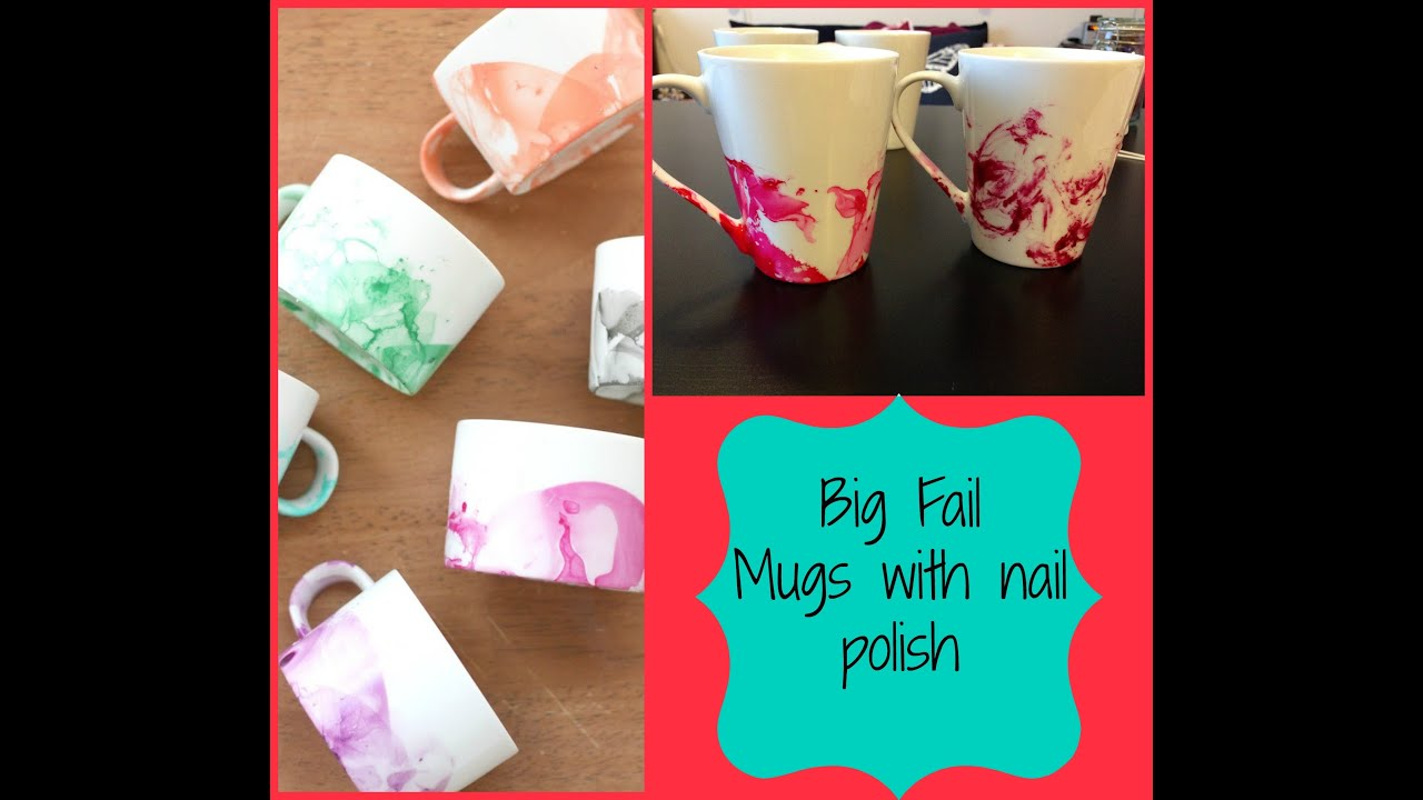 Big fail - Pinterest DIY marbled mugs with nail polish - YouTube