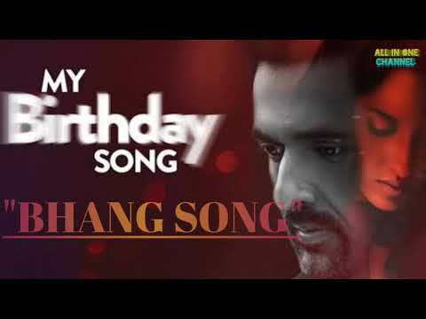 BHAAG SONG - MY BIRTHDY SONG -   JUKEBOX