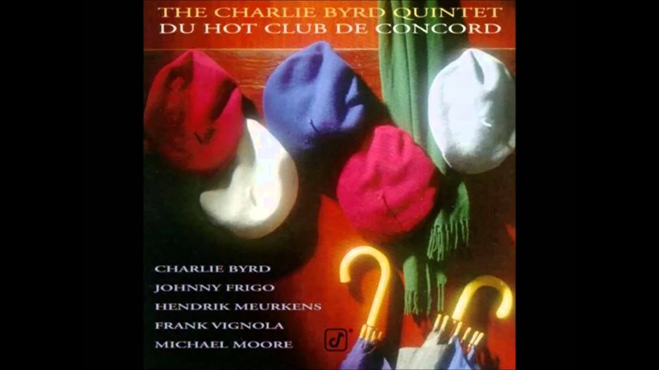 Till The Clouds Roll By - The Charlie Byrd Quintet