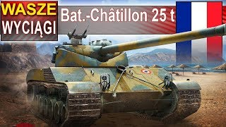 Bat.-Châtillon 25 t i wyciąg bez amunicji? World of Tanks