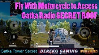 Using A MOTORCYCLE To Reach SECRET ROOF of Gatka Radio Tower in PUBG Mobile | DerekG