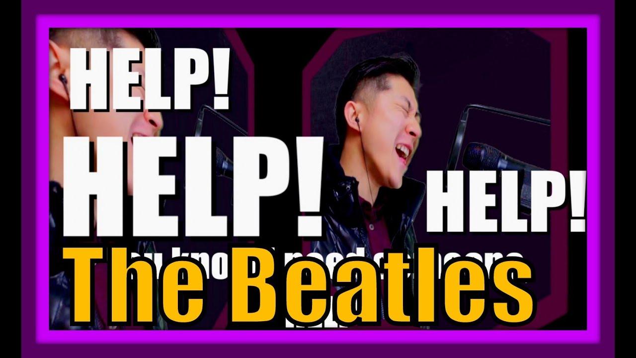 "The Beatles ""Help!"" -Cover- 英語&日本語訳詞つき"