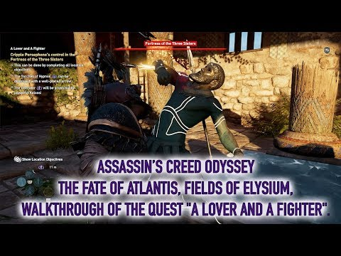 Assassin's Creed Odyssey - The Fate of Atlantis - Part 7 - A Lover and a Fighter quest |