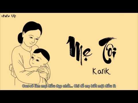 Mẹ Tôi - Karik [Video Lyrics]