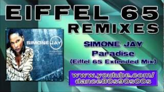 SIMONE JAY - Paradise (Eiffel 65 Extended Mix)