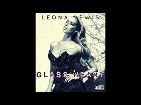 Leona Lewis - Glass Heart