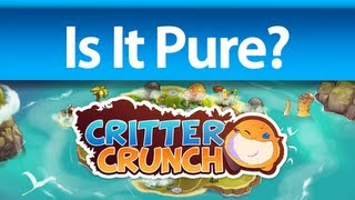 Is It Pure? - Critter Crunch Gameplay PC