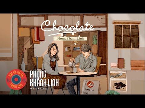CHOCOLATE | Phùng Khánh Linh
