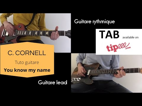 YOU KNOW MY NAME (CHRIS CORNELL) - COURS GUITARE