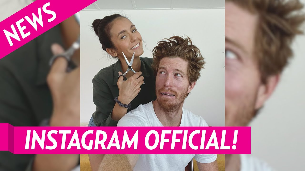 Nina Dobrev & Shaun White Make It Instagram Official