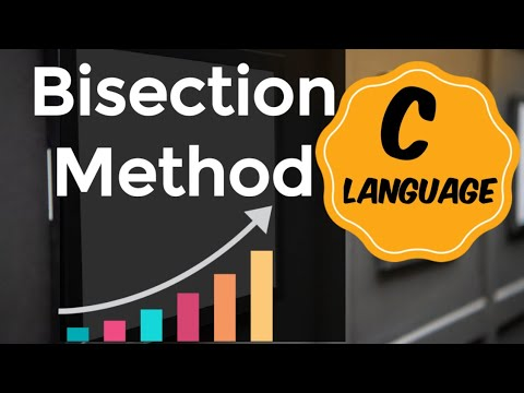 Bisection method | algorithm and program in c
