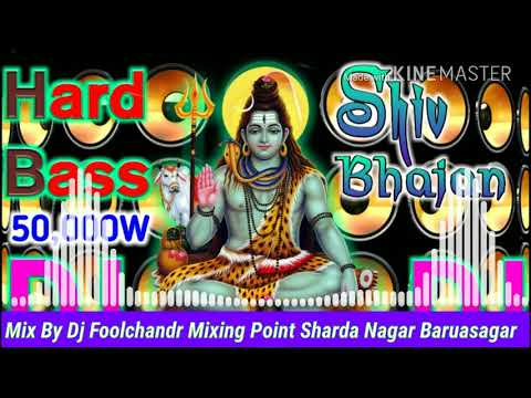 Shivratri [ Dj Song 2018 ] Shivji Satya Hai Dj FK Mixing Point Baruasagar